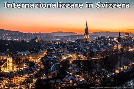 Come fare internazionalizzazione in Svizzera