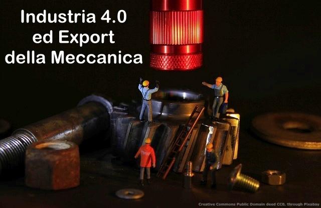 Industria 4.0 significa macchine utensili per cominciare. L'importante e' produrre macchine e portare le aziende alla Fabbrica 4.0. Cosi' migliorera' l'export della meccanica